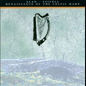 Alan Stivell: Renaissance of the Celtic Harp