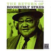 Roosevelt Sykes: The Return of Roosevelt Sykes