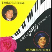 Shota Osabe/Margie Baker: A Bit Of Jazz And More...