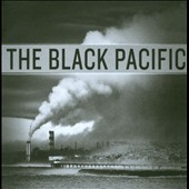 The Black Pacific: The Black Pacific [Digipak]