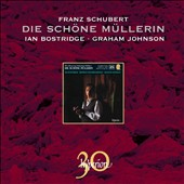 Schubert: Die sch&ouml;ne M&uuml;llerin
