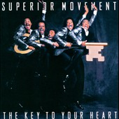 Superior Movement: The  Key To Your Heart