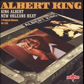 Albert King: King Albert/New Orleans Heat