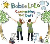 Bobs & Lolo: Connecting the Dots *