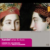 Handel: Arias & Duos / Sandrine Piau, soprano; Sara Mingardo, contralto