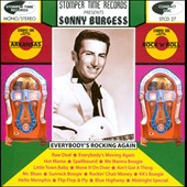 Sonny Burgess (Sun Rockabilly): Everybody's Rocking Again *