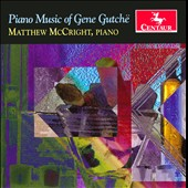 Piano Music of Gene Gutch&#235;