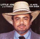 Little Joe y la Familia: 15 Hits Forever