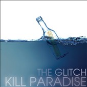 Kill Paradise: The Glitch *