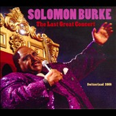 Solomon Burke: The Last Great Concert