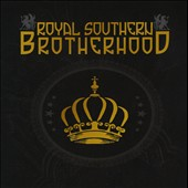 Royal Southern Brotherhood: Royal Southern Brotherhood