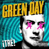 Green Day: ¡Tré! [PA]
