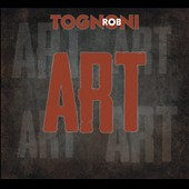 Rob Tognoni: Art [Digipak]