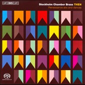 Then: Renaissance Airs and Dances - Susato, Gesualdo, Dowland, Monteverdi / Stockholm Chamber Brass