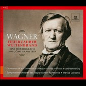 Richard Wagner: Feuerzauber Weltenbrand - Eine H&#246;rbiographie von J&#246;rg Handstein / Udo Wachtveitl, Gotz Argus, Ariane Payer, Horst Sachtleben.