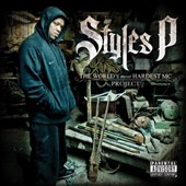 Styles P: The World's Most Hardest MC Project