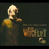 White Collar Sideshow: The Witchunt [Digipak]