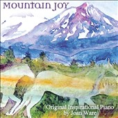Joan Ware: Mountain Joy
