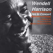 Wendell Harrison: Live in Concert