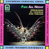 Various Artists: Pan All Night: Steel Band Music