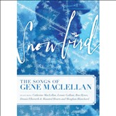 Various Artists: Snowbird: The Songs & Stories of Gene MacLellan