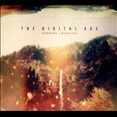 The Digital Age: Evening:Morning [Digipak] *