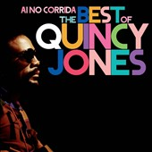 Quincy Jones: Ai No Corrida: The Best of Quincy Jones
