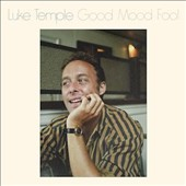 Luke Temple: Good Mood Fool [Digipak] *