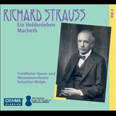 Richard Strauss, Vol. 1: Ein Heldenleben; Macbeth / Sebastian Weigle