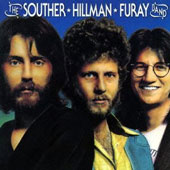 Chris Hillman/J.D. Souther/Richie Furay: Souther Hillman Furay Band [Remastered]