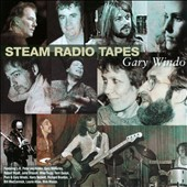 Gary Windo: Steam Radio Tapes