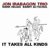 Mark Helias/Barry Altschul/Jon Irabagon: It Takes All Kinds
