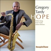 Gregory Tardy: Hope