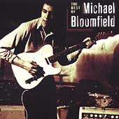 Michael Bloomfield: The  Best of Michael Bloomfield [Fantasy]