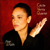Cecile Verny Quartet: Fear & Faith