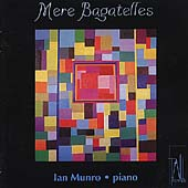 Mere Bagatelles / Ian Munro