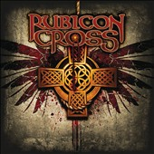 Rubicon Cross: Rubicon Cross [Digipak]