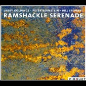 Peter Bernstein/Larry Goldings/Peter Bernstein (Guitar)/Bill Stewart (Jazz Drummer): Ramshackle Serenade [Digipak]