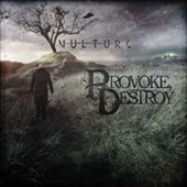 Provoke Destroy: Vulture [7/22]