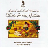 Spanish & South American Music for Two Guitars / Konrad Ragossnig & Walter Feybli, guitars