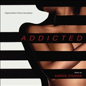 Aaron Zigman: Addicted [Original Motion Picture Score] [10/21]