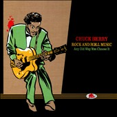 Chuck Berry: Rock and Roll Music: Any Old Way You Choose It [Box]