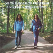 Alvin Lee (Rock)/Mylon LeFevre: On the Road to Freedom