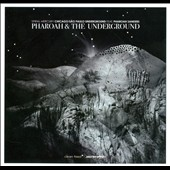 Sao Paulo Underground/Spiral Mercury Chicago: Pharoah & the Underground [Digipak]