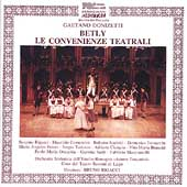 Donizetti: Betly, Convenienze Teatrali