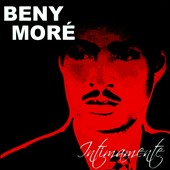 Beny Moré: Intimamente
