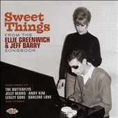 Various Artists: Sweet Things From the Ellie Greenwich & Jeff Barry Songbook