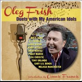 Oleg Frish: Duets with My American Idols [Digipak]