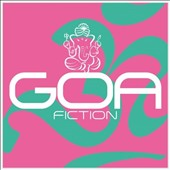 Various Artists: Goa Fiction