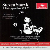 Steven Staryk: A Retrospective, Vol. 7 - Concertos for violin & orchestra by Mendelssohn, Schumann and Walton / Steven Staryk, violin